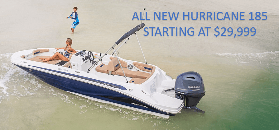 All new hurricane 185 starting at $29,999